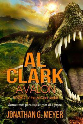 Al Clark: Al Clark-Avalon, Jonathan G. Meyer