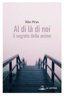 Al di là di noi, Rita Piras