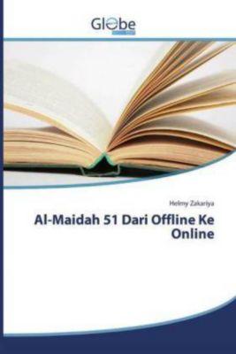 Al-Maidah 51 Dari Offline Ke Online, Helmy Zakariya