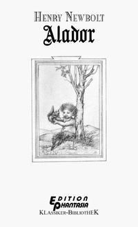 ALADOR, Henry Newbolt