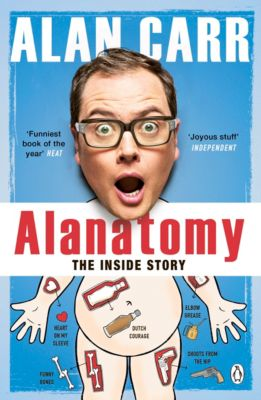 Alanatomy, Alan Carr
