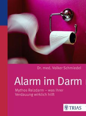 Alarm im Darm, Volker Schmiedel