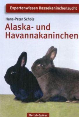 Alaska- und Havannakaninchen, Hans-Peter Scholz