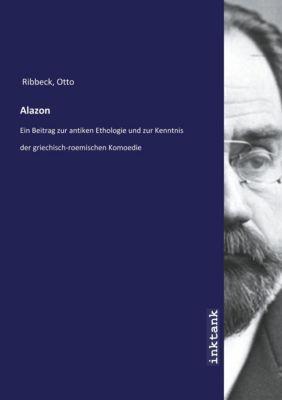 Alazon - Otto Ribbeck |