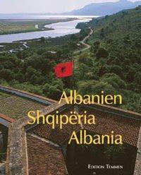 Albanien; Shqiperia; Albania, Judith Knieper, Florian Raunig