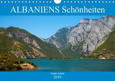 ALBANIENS Schönheiten (Wandkalender 2019 DIN A4 quer), Frauke Scholz