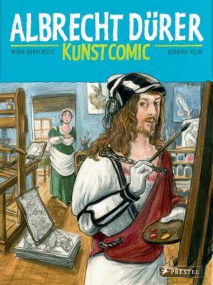 Albrecht Dürer Kunst-Comic, Mona Horncastle, Barbara Yelin