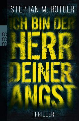 Albrecht & Friedrichs Band 1: Ich bin der Herr deiner Angst, Stephan M. Rother