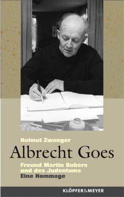 Albrecht Goes, Helmut Zwanger