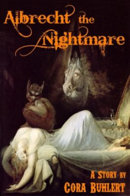 Albrecht, the Nightmare, Cora Buhlert