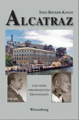 ALCATRAZ UND SEINE