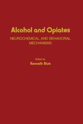 Alcohol and Opiates