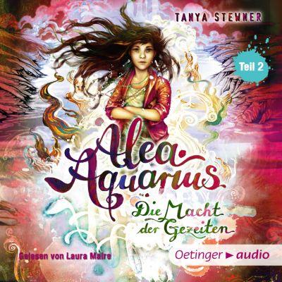 Alea Aquarius: Alea Aquarius 4. Die Macht der Gezeiten -Teil 2, Tanya Stewner