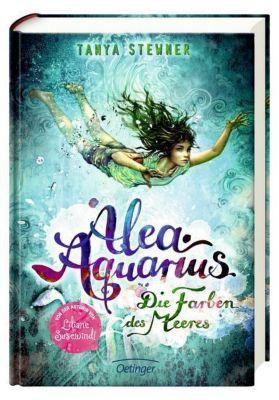Alea Aquarius - Die Farben des Meeres, Tanya Stewner