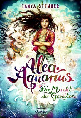 Alea Aquarius. Die Macht der Gezeiten, Tanya Stewner