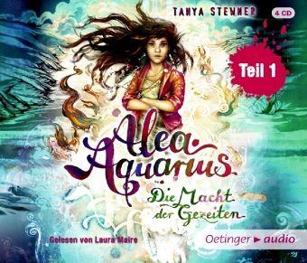 Alea Aquarius. Die Macht der Gezeiten, 4 Audio-CDs, Tanya Stewner