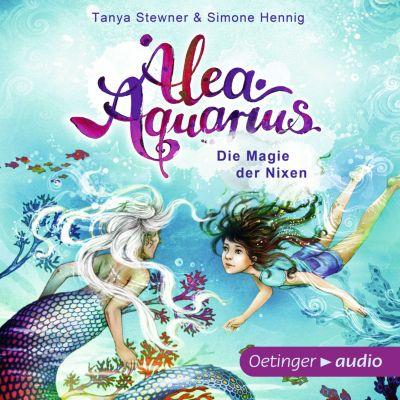 Alea Aquarius. Die Magie der Nixen, Tanya Stewner, Simone Hennig
