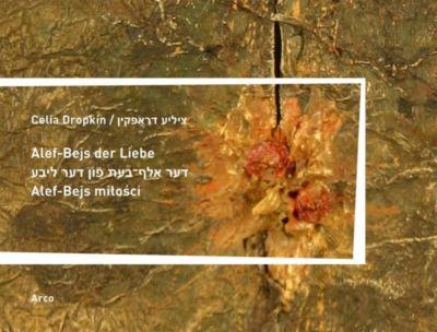 Alef-Bejs der Liebe / Alef-Bejs milosci, Celia Dropkin