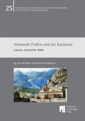 Aleksandr PuSkin und der Kaukasus