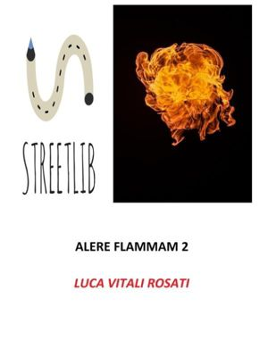 Alere Flammam 2, Luca Vitali Rosati