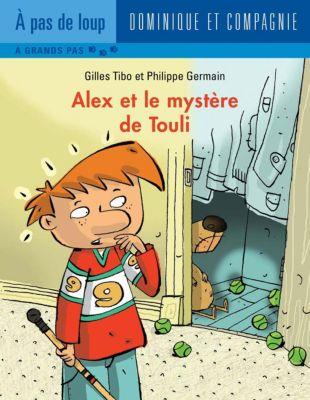 Alex: Alex et le mystère de Touli, Gilles Tibo