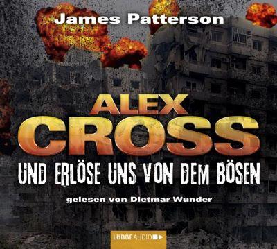 Alex Cross Band 10: Und erlöse uns von dem Bösen (5 Audio-CDs), James Patterson