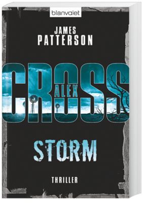 Alex Cross Band 16: Storm, James Patterson