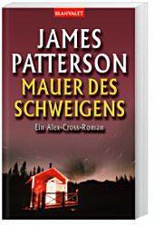 Alex Cross Band 8: Mauer des Schweigens, James Patterson