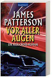 Alex Cross Band 9: Vor aller Augen, James Patterson