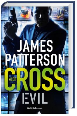 Alex Cross - Evil   Band 20, James Patterson