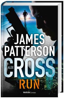 Alex Cross - Run, James Patterson