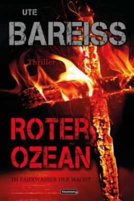 Alex-Martin-Thriller: Roter Ozean, Ute Bareiss