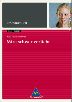 Alexa Hennig von Lange 'Mira schwer verliebt', Lesetagebuch, Alexa Hennig Von Lange