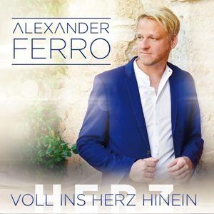 ALEXANDER FERRO - Voll ins Herz hinein, Alexander Ferro