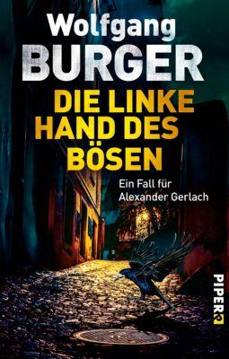Alexander-Gerlach-Reihe: Die linke Hand des Bösen, Wolfgang Burger