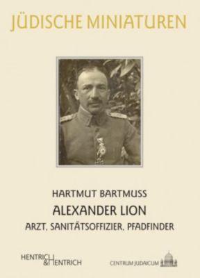 Alexander Lion - Hartmut Bartmuß |
