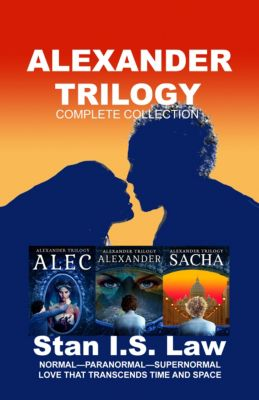 ALEXANDER TRILOGY: Complete Collection, Stan I.S. Law