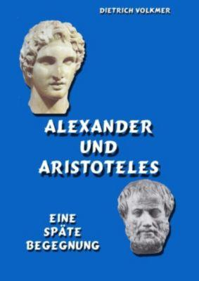 Alexander und Aristoteles, Dietrich Volkmer