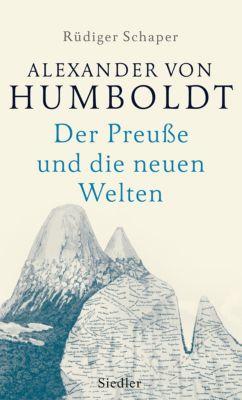 Alexander von Humboldt, Rüdiger Schaper