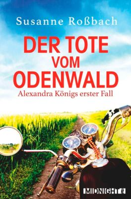 Alexandra König: Der Tote vom Odenwald, Susanne Roßbach