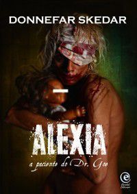 Alexia: Alexia, Donnefar Skedar