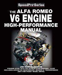 Alfa Romeo V6 Engine High-performance Manual, Jim Kartalamakis