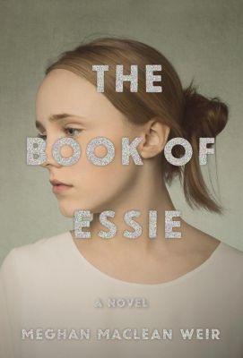 Alfred A. Knopf: The Book of Essie, Meghan MacLean Weir
