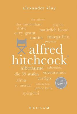 Alfred Hitchcock - Alexander Kluy |