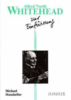 Alfred North Whitehead zur Einführung, Michael Hauskeller