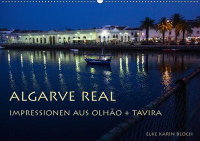 Algarve real - Impressionen aus Olhão und Tavira (Wandkalender 2019 DIN A2 quer), Elke Karin Bloch