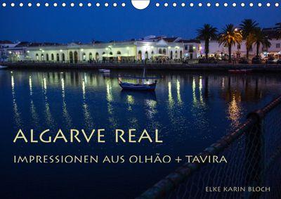 Algarve real - Impressionen aus Olhão und Tavira (Wandkalender 2019 DIN A4 quer), Elke Karin Bloch
