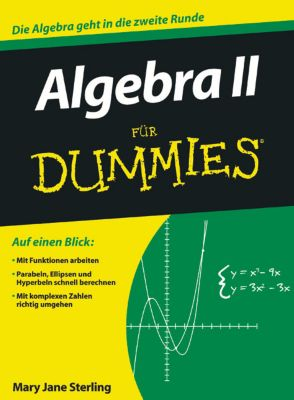 Algebra II für Dummies, Mary Jane Sterling