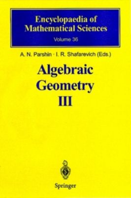 Algebraic Geometry: Vol.3 Algebraic Geometry III