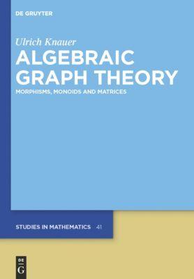 Algebraic Graph Theory, Ulrich Knauer
